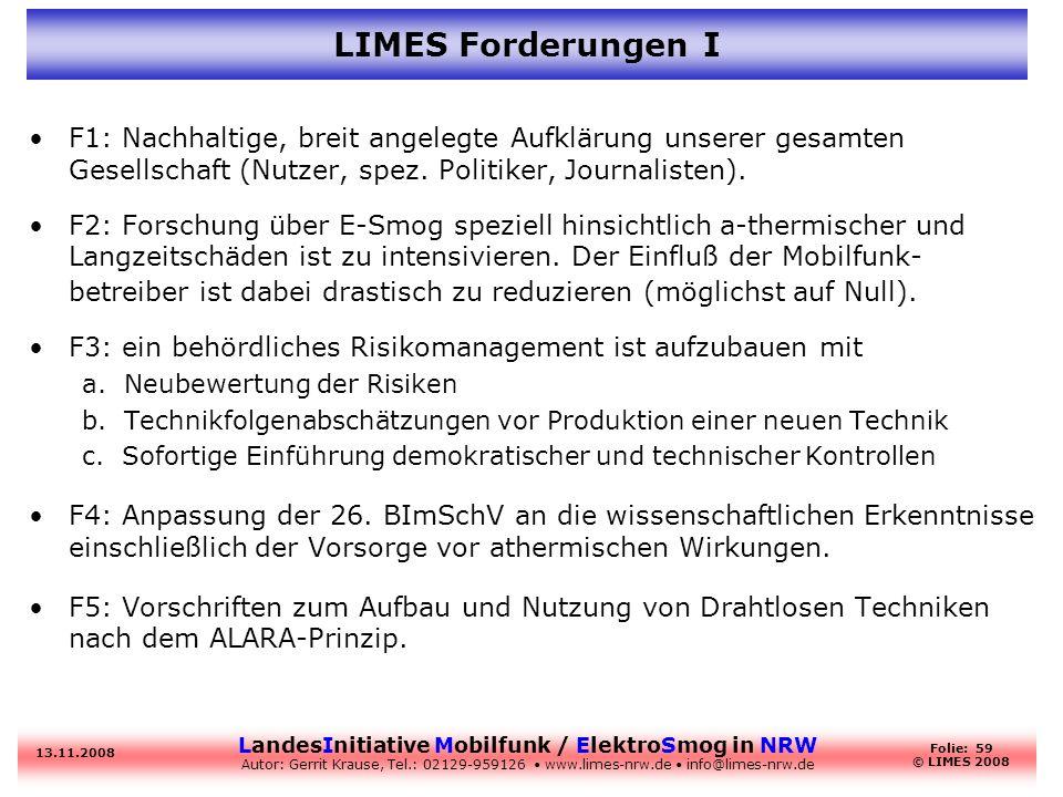LIMES Forderungen IF1: Nachhaltige, breit angelegte Aufklärung unserer gesamten Gesellschaft (Nutzer, spez. Politiker, Journalisten).