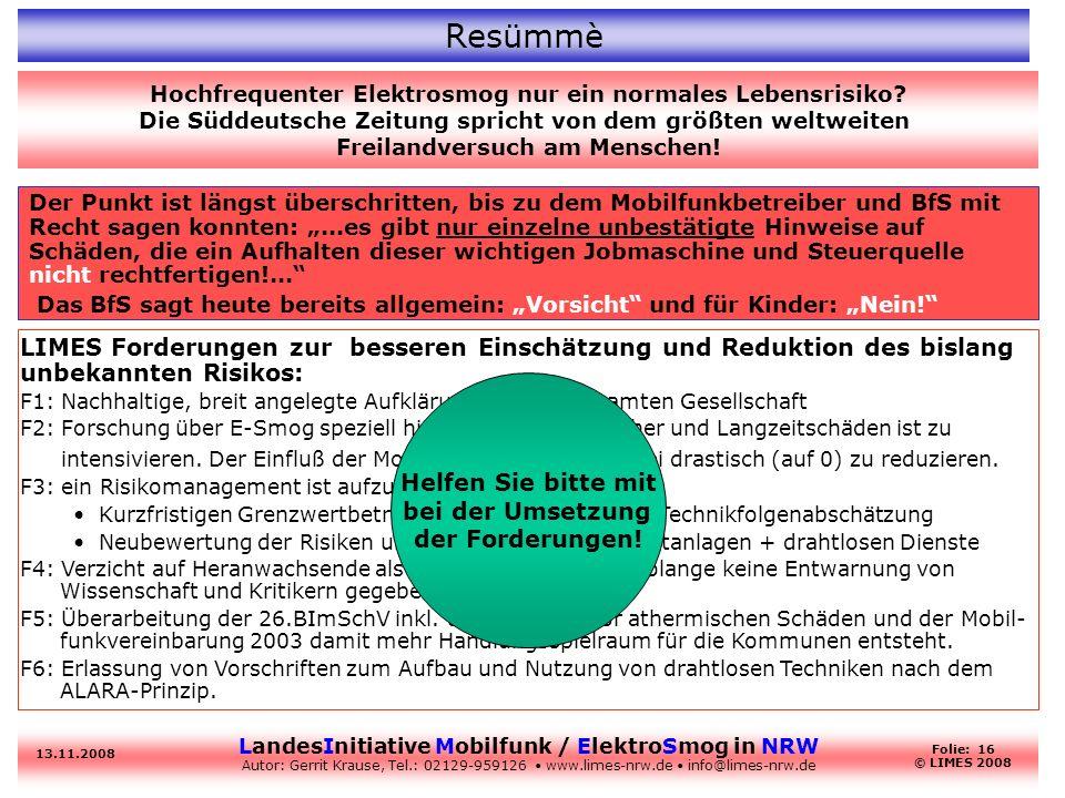Resümmè Hochfrequenter Elektrosmog nur ein normales Lebensrisiko Die Süddeutsche Zeitung spricht von dem größten weltweiten.