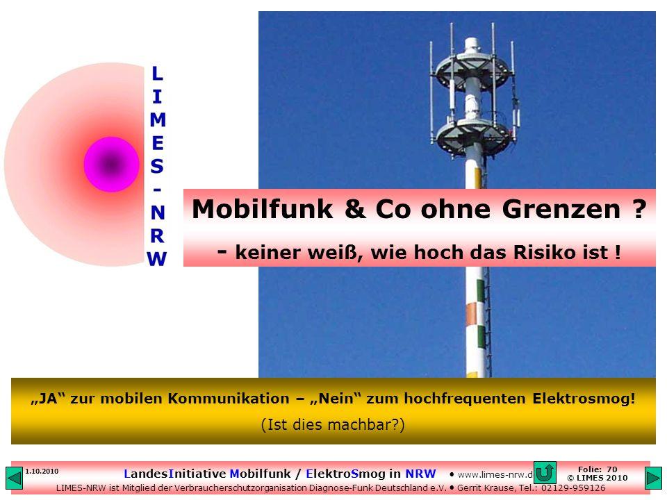 Mobilfunk & Co ohne Grenzen - keiner weiß, wie hoch das Risiko ist !