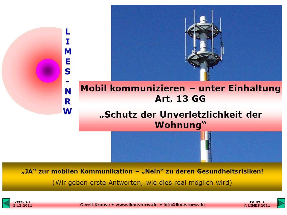 Mobil kommunizieren – unter Einhaltung Art. 13 GG