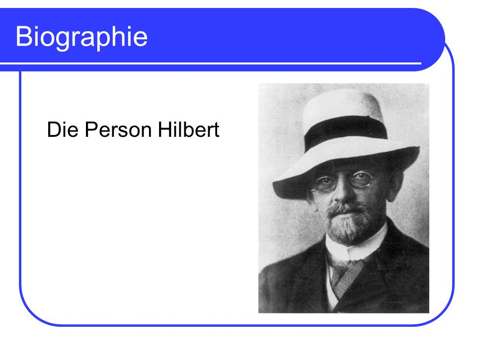 Biographie Die Person Hilbert