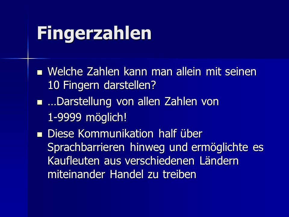 Fingerzahlen Welche Zahlen kann man allein mit seinen 10 Fingern darstellen …Darstellung von allen Zahlen von.
