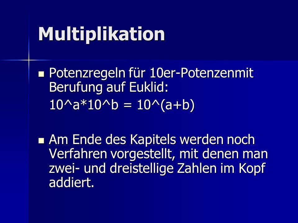 Multiplikation Potenzregeln für 10er-Potenzenmit Berufung auf Euklid: