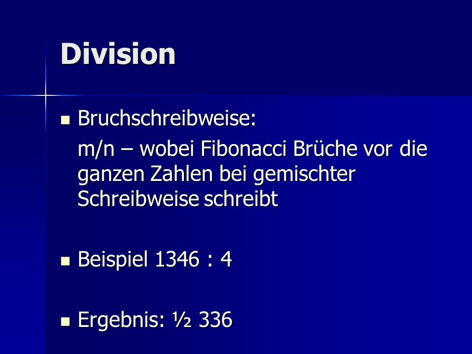 Division Bruchschreibweise: