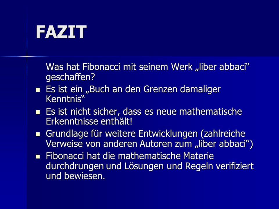 """FAZIT Was hat Fibonacci mit seinem Werk """"liber abbaci geschaffen"""