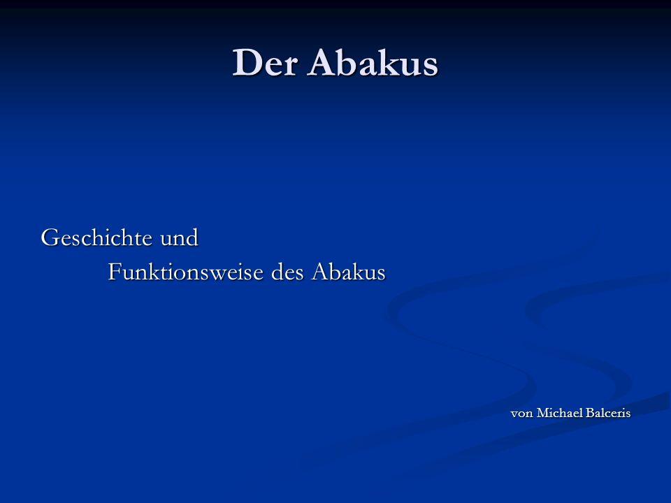 Der Abakus Geschichte und Funktionsweise des Abakus