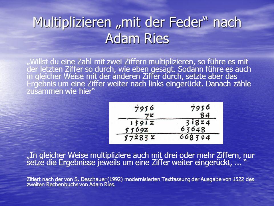 """Multiplizieren """"mit der Feder nach Adam Ries"""