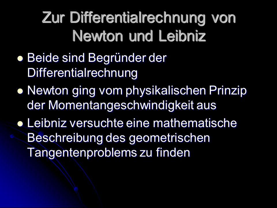 Zur Differentialrechnung von Newton und Leibniz