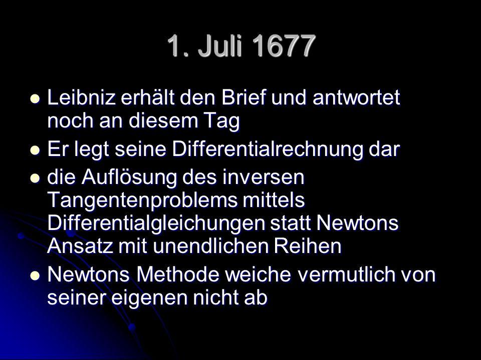 1. Juli 1677 Leibniz erhält den Brief und antwortet noch an diesem Tag