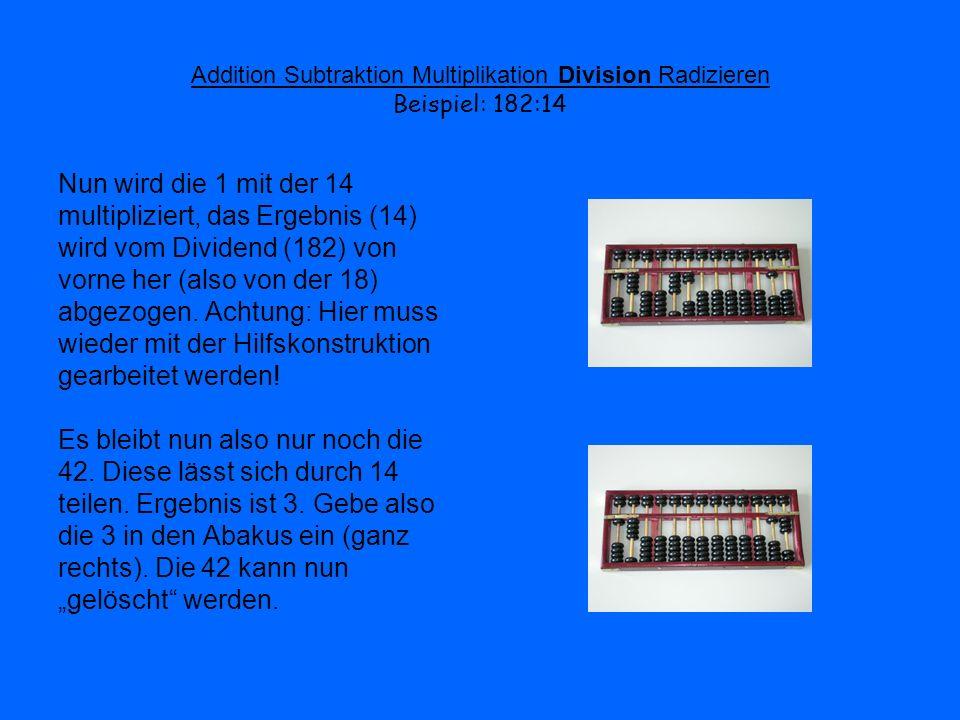 multipliziert, das Ergebnis (14) wird vom Dividend (182) von