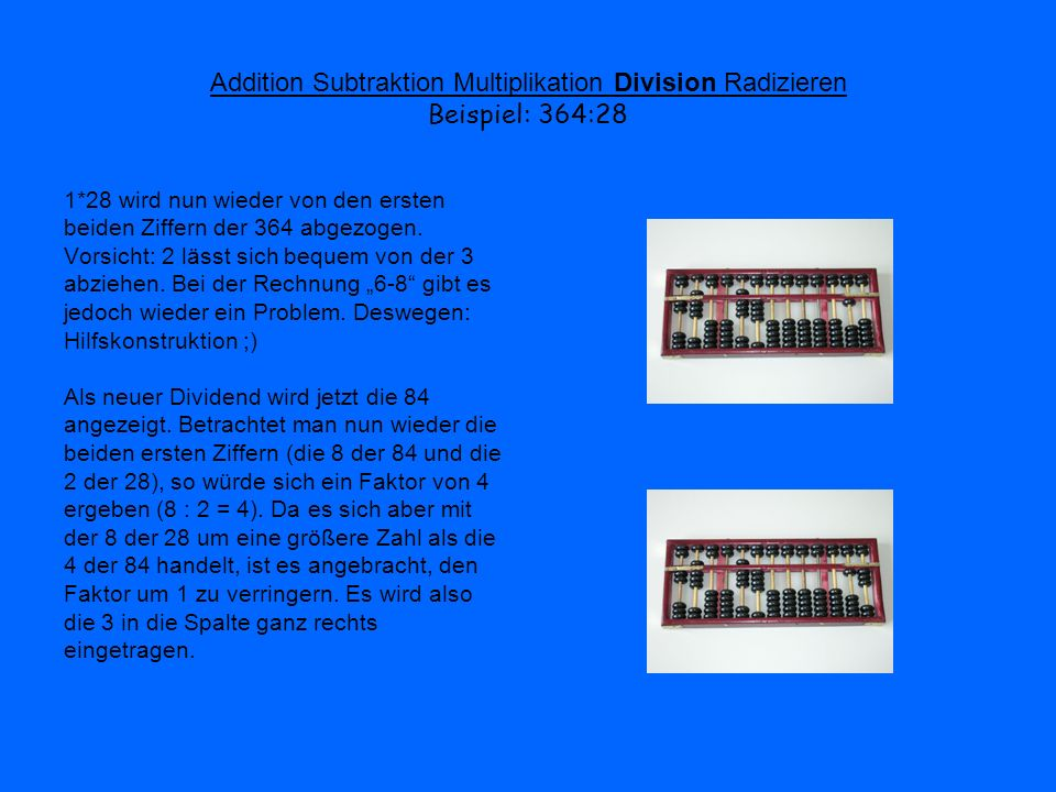 Addition Subtraktion Multiplikation Division Radizieren Beispiel: 364:28