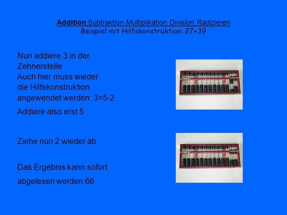 die Hilfskonstruktion angewendet werden: 3=5-2 Addiere also erst 5