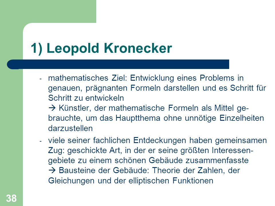 1) Leopold Kronecker