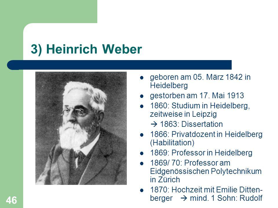 3) Heinrich Weber geboren am 05. März 1842 in Heidelberg