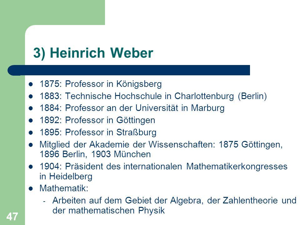 3) Heinrich Weber 1875: Professor in Königsberg