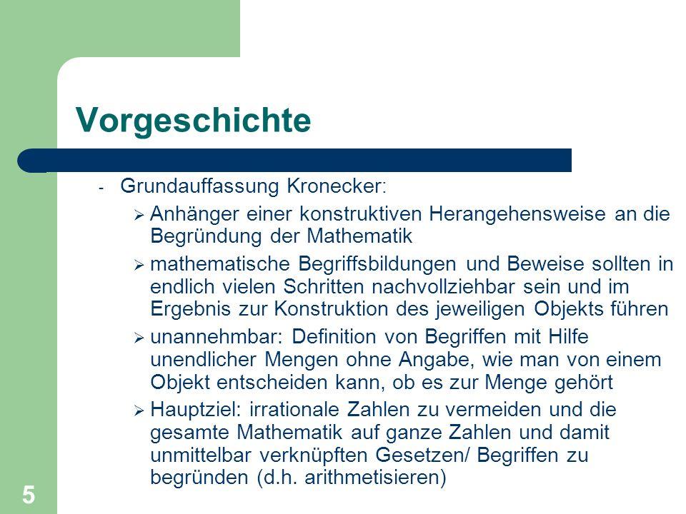 Vorgeschichte Grundauffassung Kronecker: