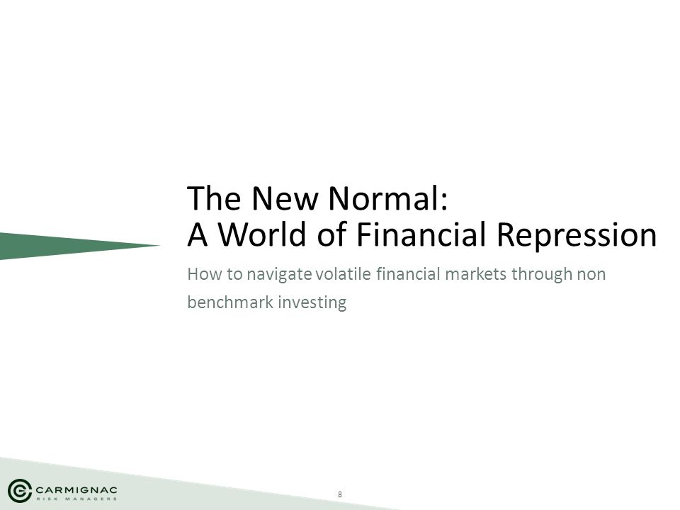 The New Normal: A World of Financial Repression