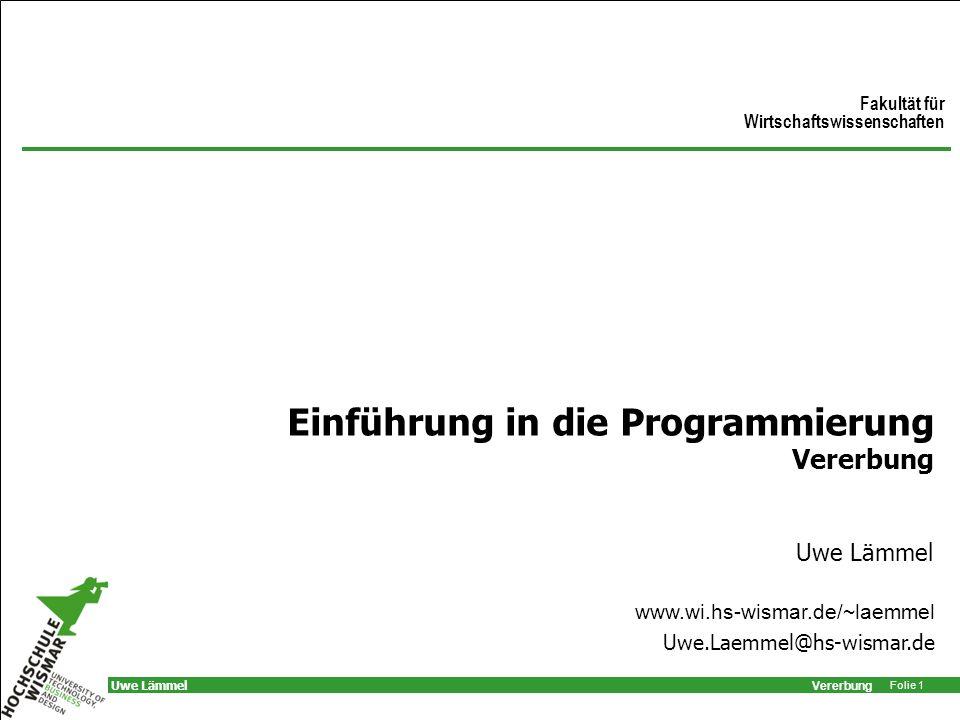 Einführung in die Programmierung Vererbung