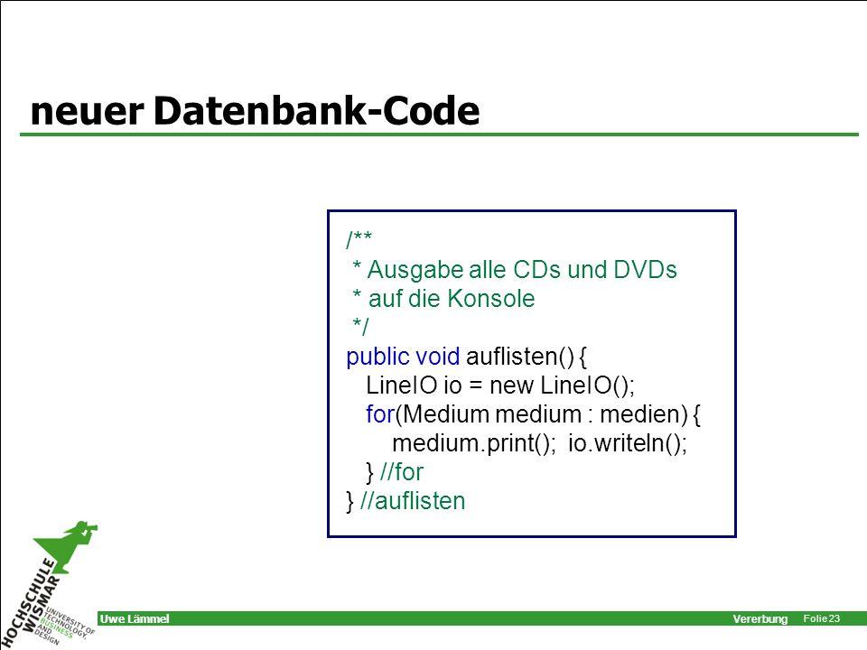neuer Datenbank-Code /** * Ausgabe alle CDs und DVDs * auf die Konsole