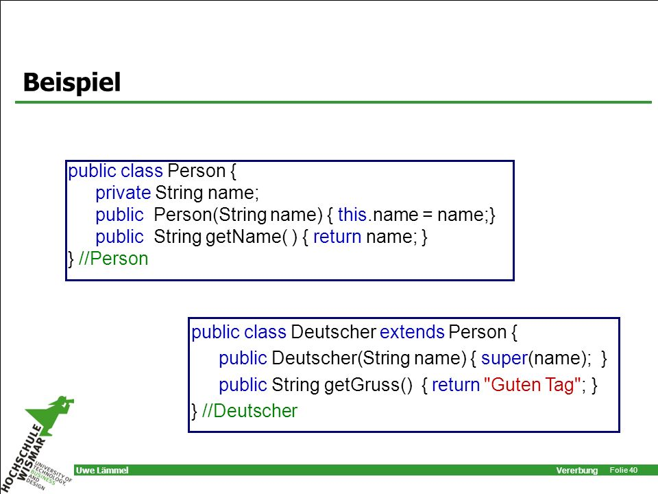 Beispiel public class Person { private String name;