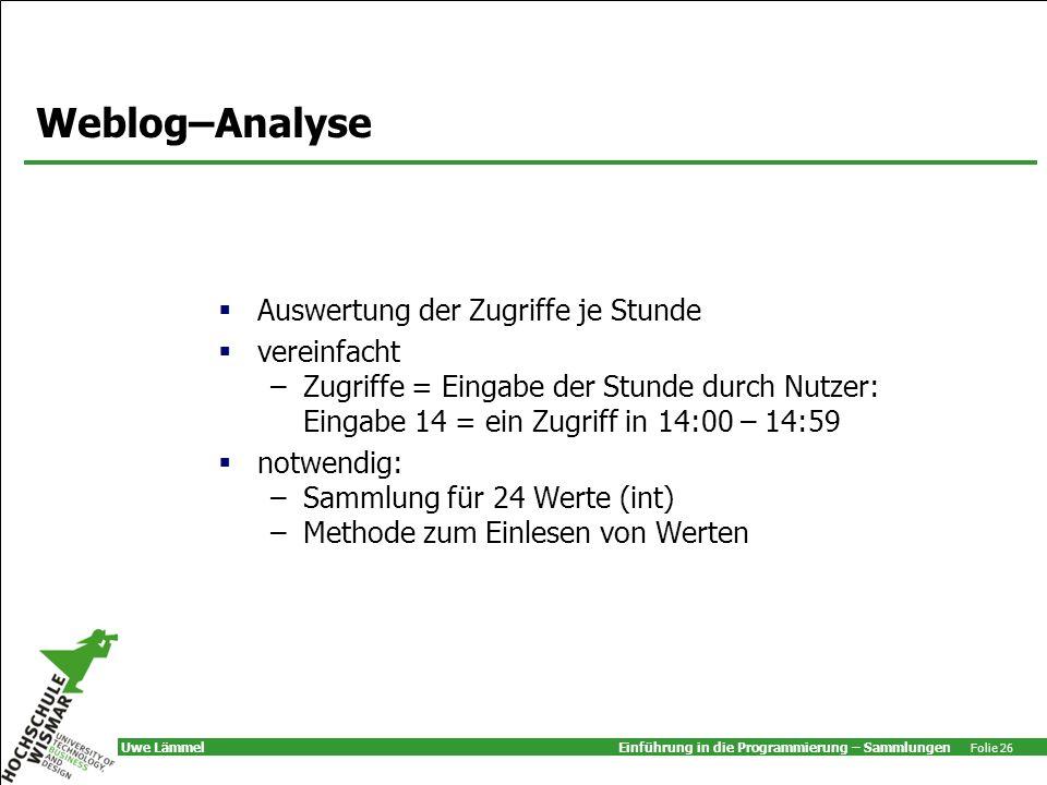 Weblog–Analyse Auswertung der Zugriffe je Stunde vereinfacht
