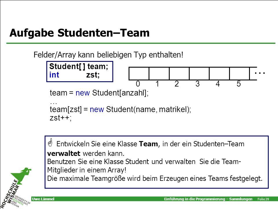 Aufgabe Studenten–Team