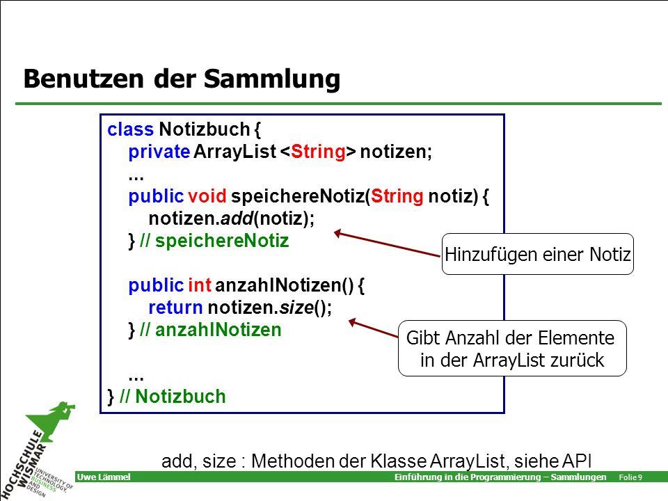 Benutzen der Sammlung class Notizbuch {