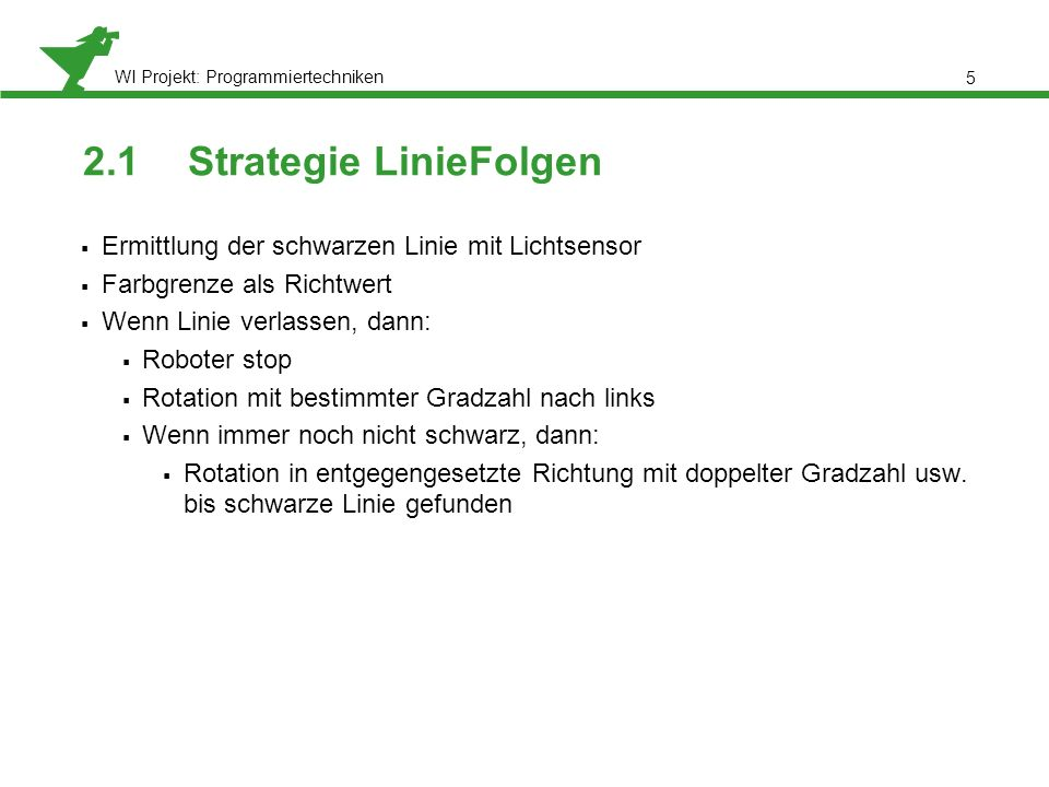 2.1 Strategie LinieFolgen