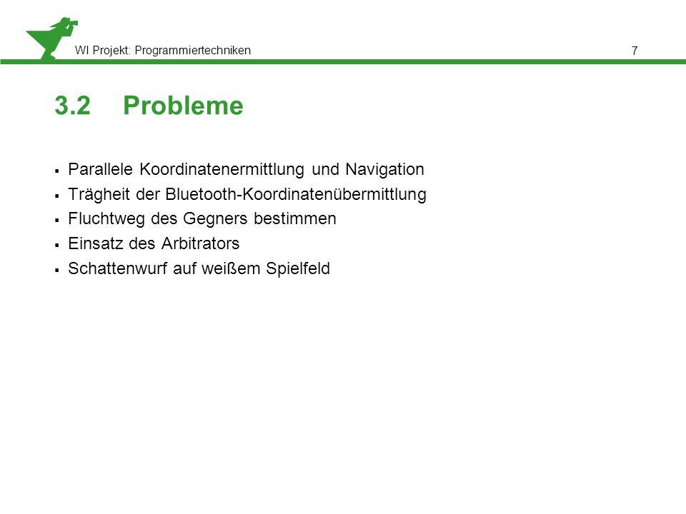 3.2 Probleme Parallele Koordinatenermittlung und Navigation