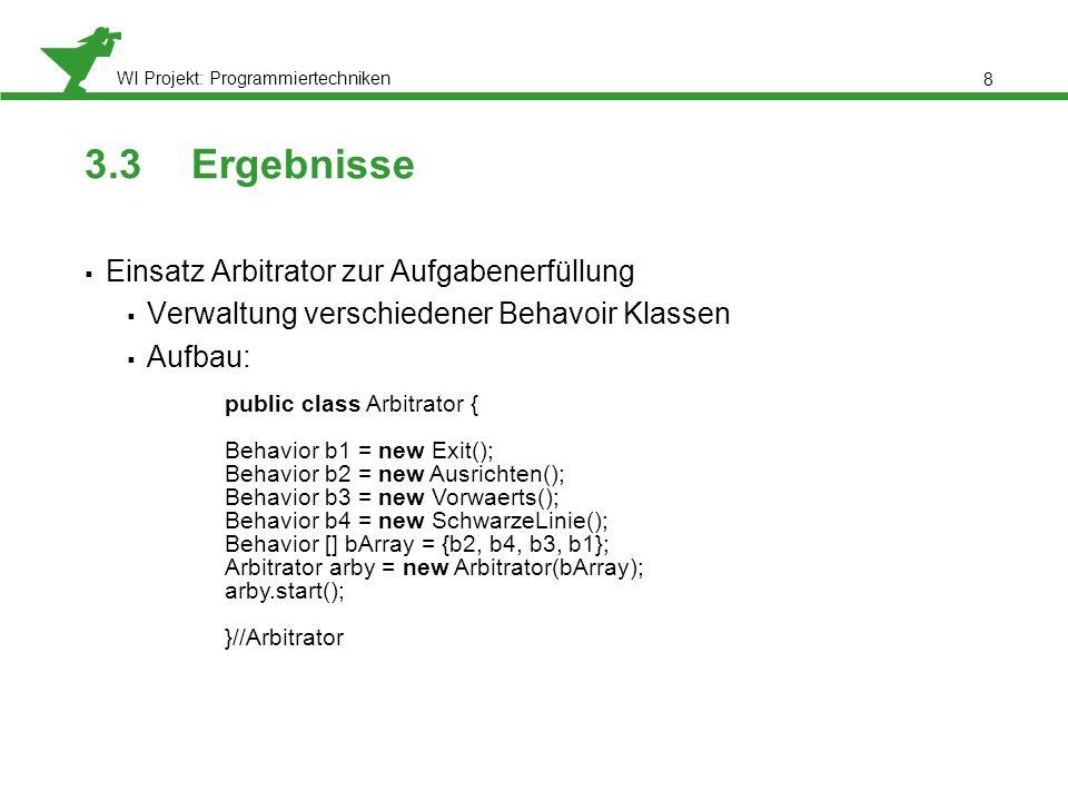 3.3 Ergebnisse Einsatz Arbitrator zur Aufgabenerfüllung