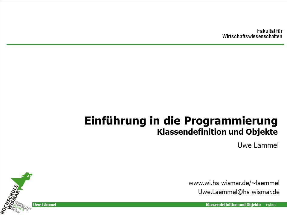 Einführung in die Programmierung Klassendefinition und Objekte