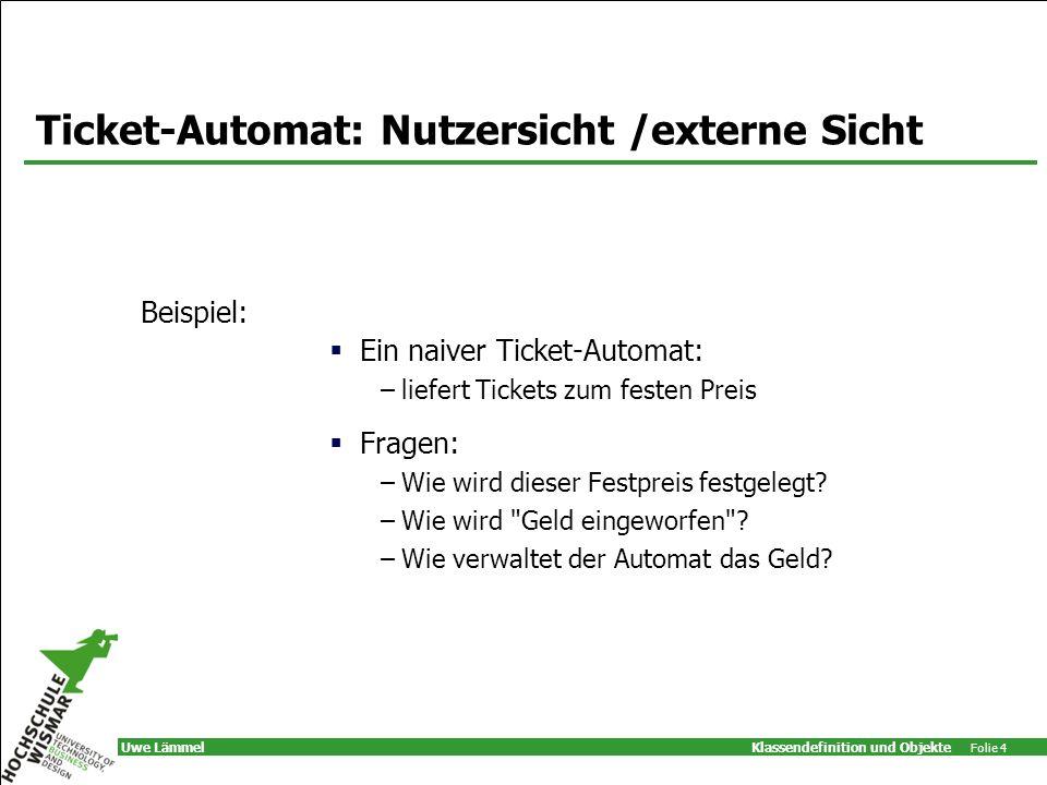 Ticket-Automat: Nutzersicht /externe Sicht
