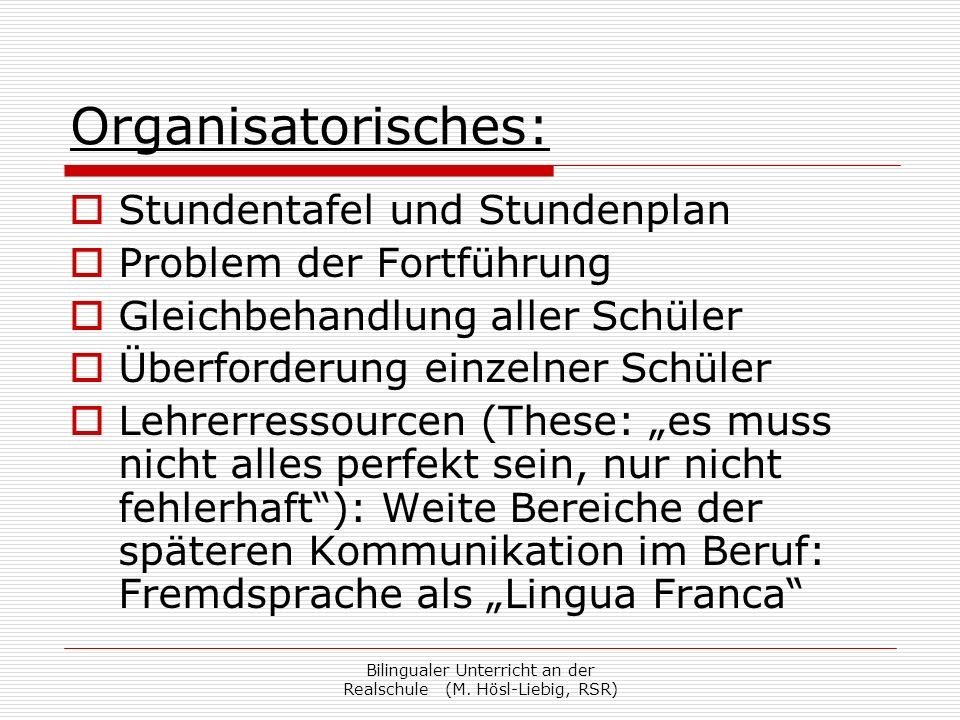 Bilingualer Unterricht an der Realschule (M. Hösl-Liebig, RSR)