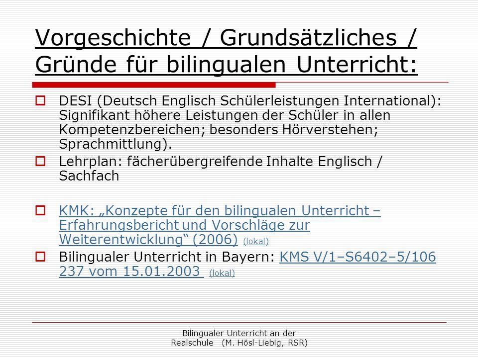 Vorgeschichte / Grundsätzliches / Gründe für bilingualen Unterricht: