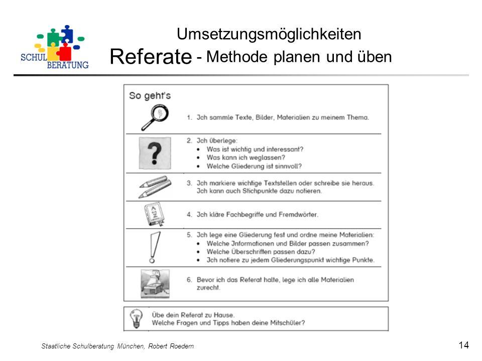 Referate Umsetzungsmöglichkeiten - Methode planen und üben