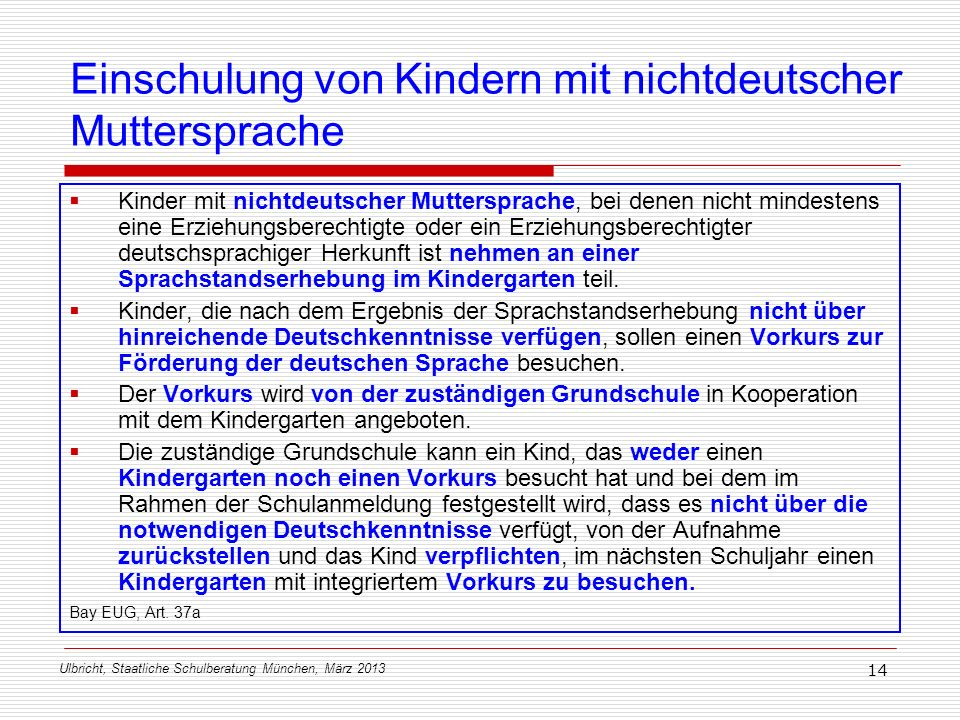 Einschulung von Kindern mit nichtdeutscher Muttersprache