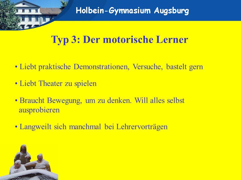 Typ 3: Der motorische Lerner