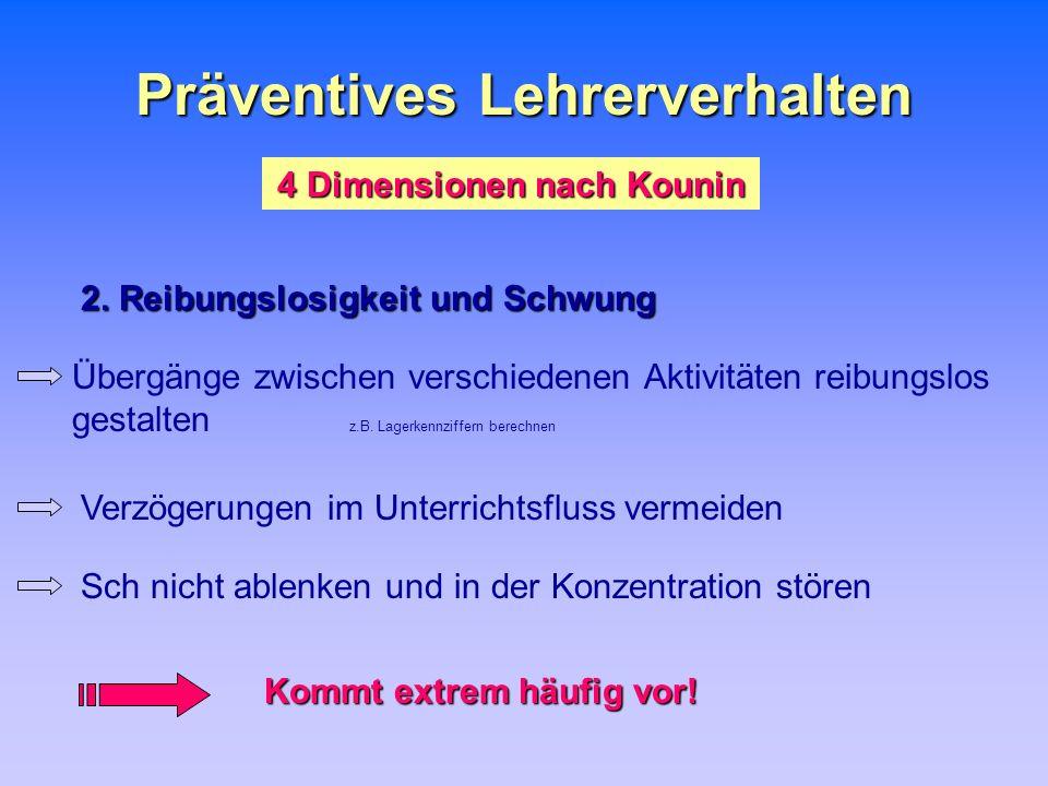 Präventives Lehrerverhalten 4 Dimensionen nach Kounin