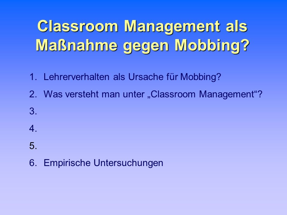 Classroom Management als Maßnahme gegen Mobbing