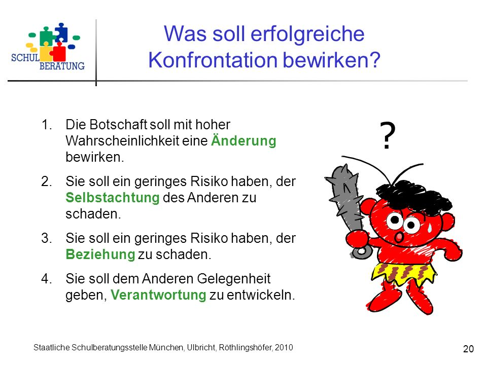 Konfrontation bewirken