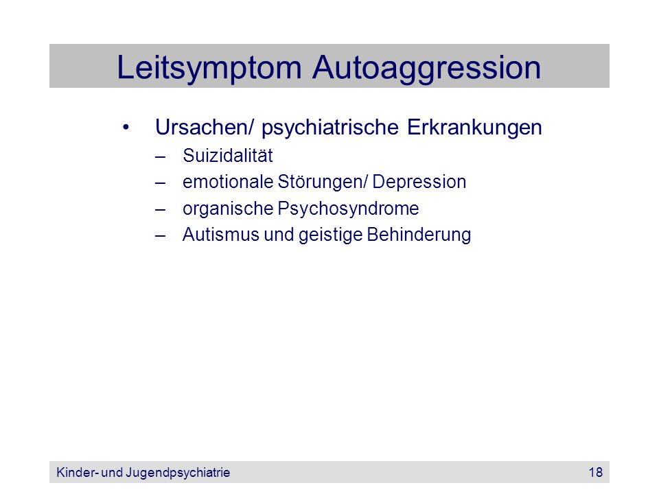 Leitsymptom Autoaggression
