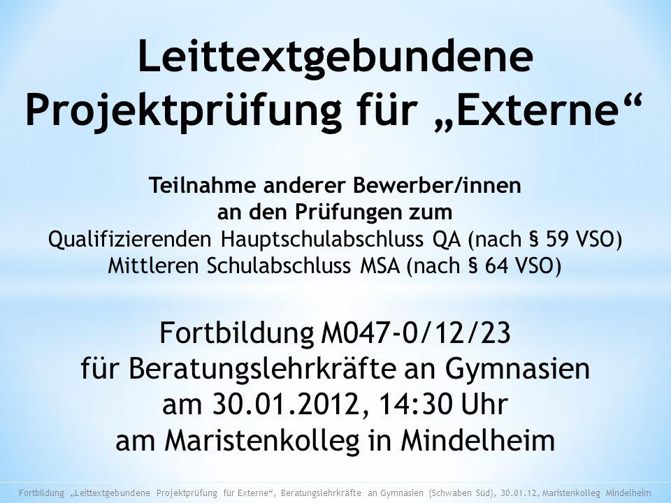 """Leittextgebundene Projektprüfung für """"Externe"""