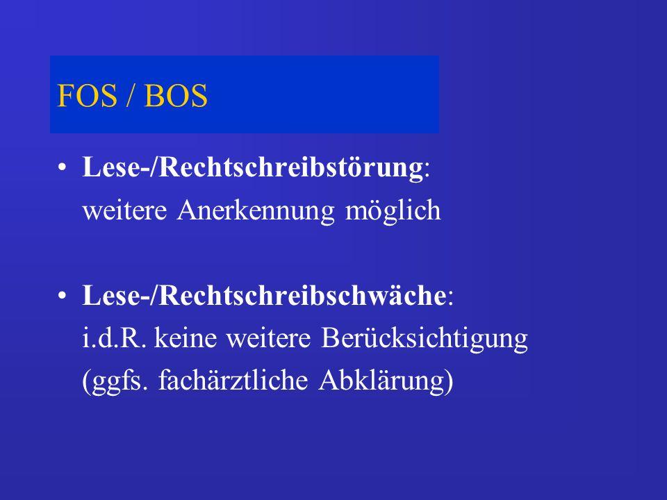 FOS / BOS Lese-/Rechtschreibstörung: weitere Anerkennung möglich