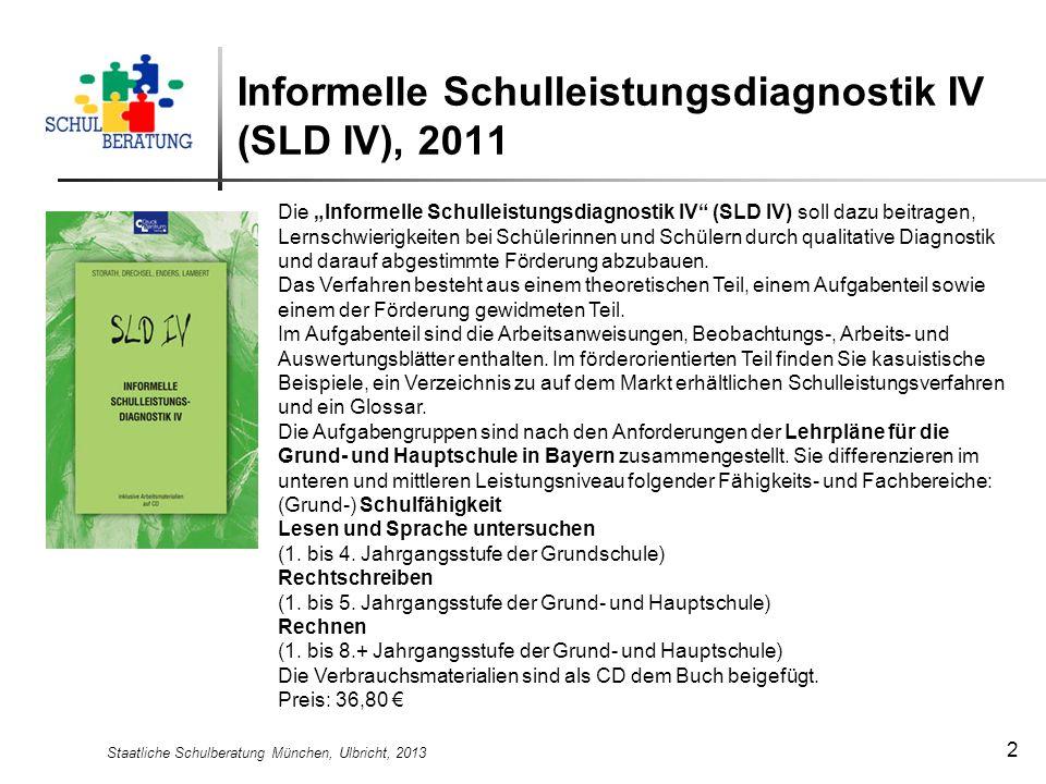 Informelle Schulleistungsdiagnostik IV (SLD IV), 2011