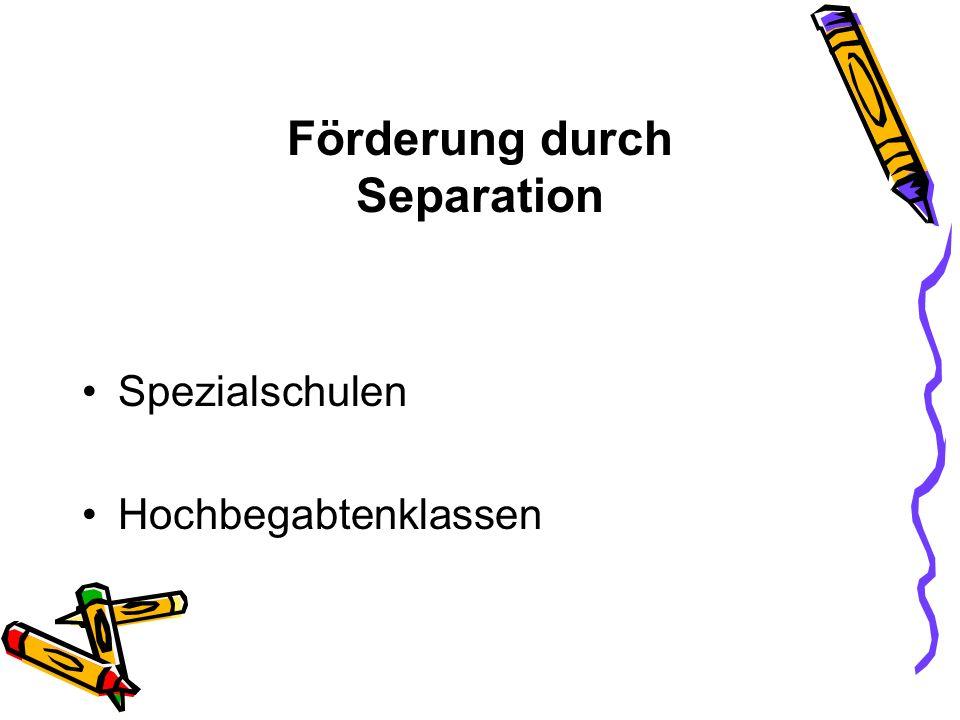 Förderung durch Separation