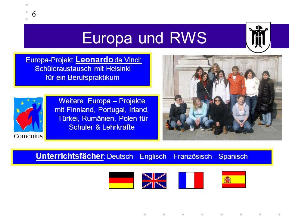 6 Europa und RWS. Europa-Projekt Leonardo da Vinci: Schüleraustausch mit Helsinki. für ein Berufspraktikum.