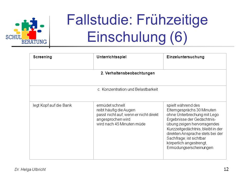 Fallstudie: Frühzeitige Einschulung (6)