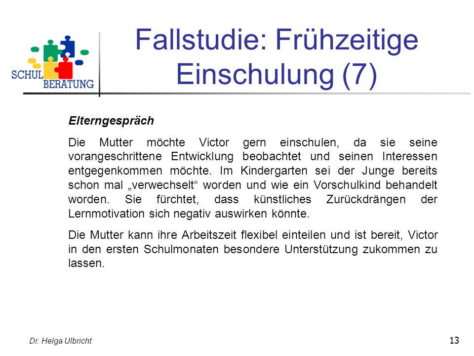Fallstudie: Frühzeitige Einschulung (7)
