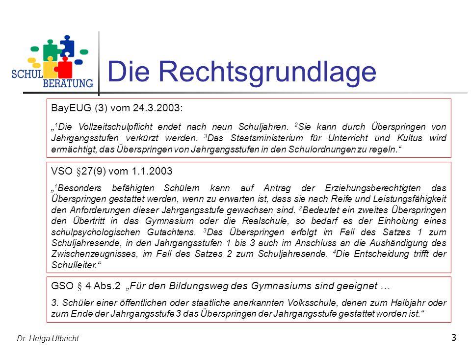 Die Rechtsgrundlage BayEUG (3) vom 24.3.2003: