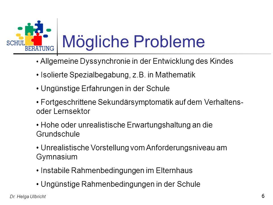 Mögliche Probleme Isolierte Spezialbegabung, z.B. in Mathematik